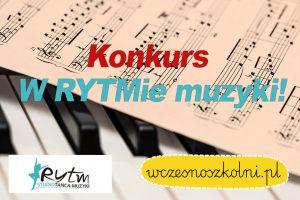 konkursy-w-rytmie-muzyki