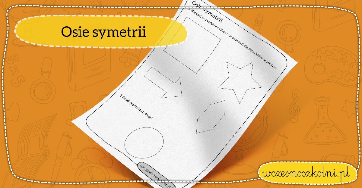 Narysuj wszystkie możliwe osie sytetrii