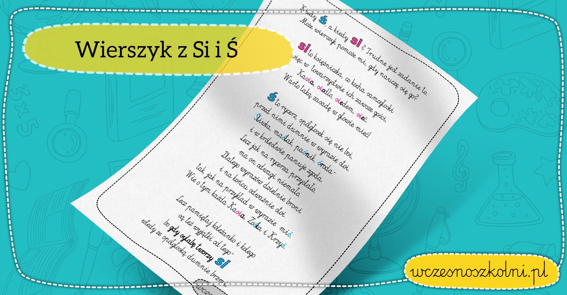 Wierszyk Z Głoską ś I Si